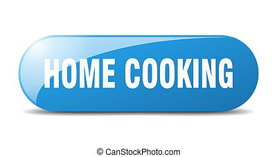 home cooking button. rounded glass sign. sticker. banner