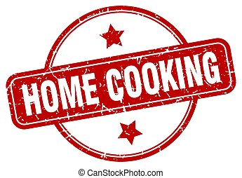 home cooking grunge stamp. home cooking round vintage stamp