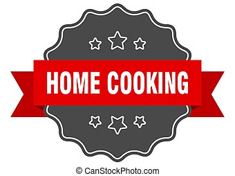home cooking label. home cooking isolated seal. sticker. ...