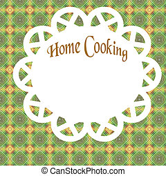 home cooking poster - green table cloth and doily homey...