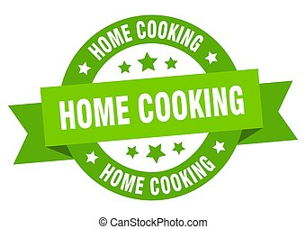 home cooking round ribbon isolated label. home cooking sign
