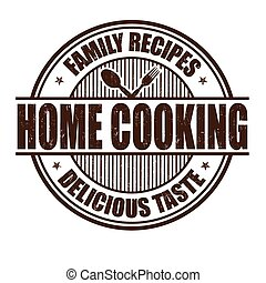 Home cooking grunge rubber stamp on white background, vector illustration