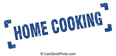 home cooking stamp. square grunge sign isolated on white background
