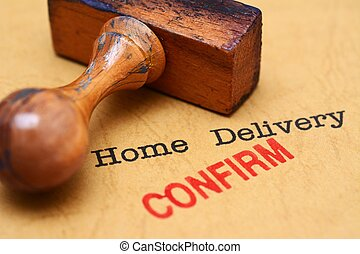 Home delivery - confirm