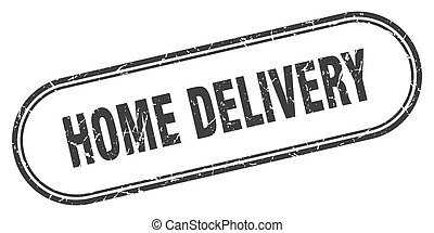 home delivery stamp. rounded grunge textured sign. Label