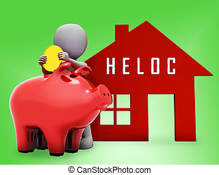 Home Equity Line Of Credit Loan Coins Represents Property Refinancing - 3d Illustration