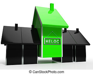 Home Equity Line Of Credit Symbol Representing Capital Release From Property - 3d Illustration
