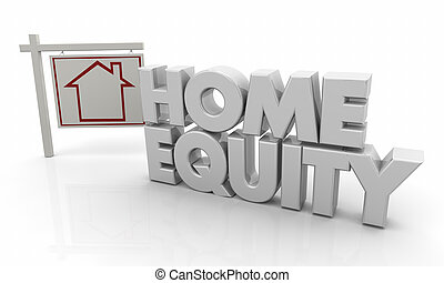 Home Equity Loan House for Sale Sign 3d Illustration