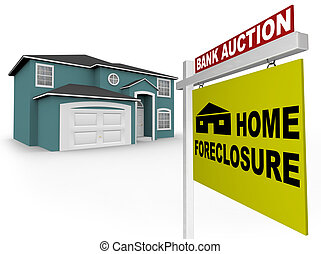 Home Foreclosure Sign in Front of House - A home foreclosure...