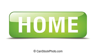 home green square 3d realistic isolated web button