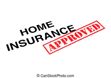 Home Insurance Approved - Home Insurance heading stamped...