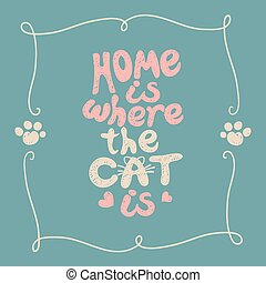 Home is where the cat