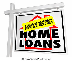 Home Loans Mortgage Apply Now House For Sale Sign 3d Illustration