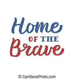 Home of the Brave lettering