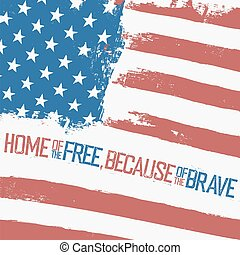 Home of the free, because of the brave. American Flag with weavy effect. Closeup vector background