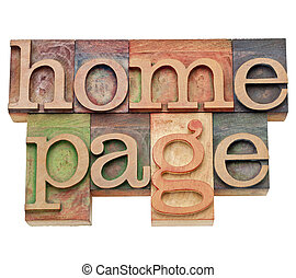 home page - internet concept -  isolated text in vintage wood letterpress type, stained by color inks