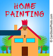 Home Painting Showing Home Painter 3d Illustration