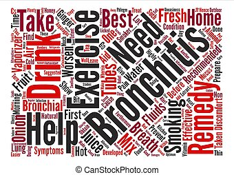 home remedy for bronchitis Word Cloud Concept Text Background