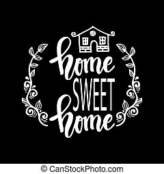 Home sweet home card. Black and white.