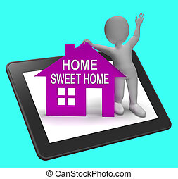 Home Sweet Home House Tablet Shows Familiar Cozy And ...
