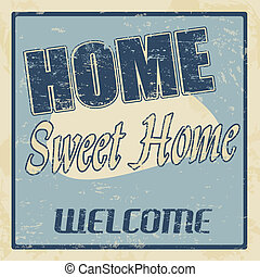 Home sweet home vintage poster