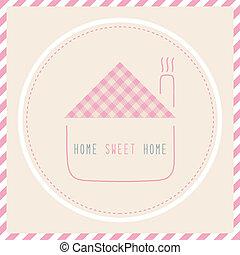Home sweet home2