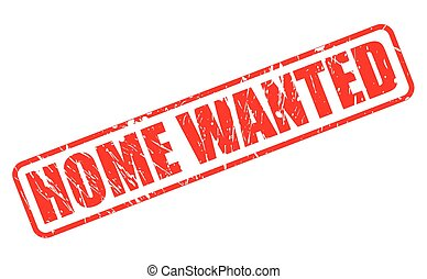 HOME WANTED red stamp text