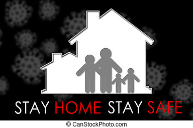 Home with family inside with stay home stay safe, 3d ...