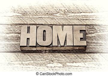 home word in letterpress wood type