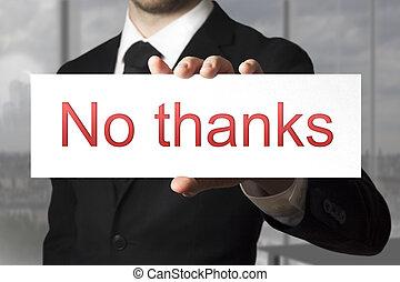 homem negócios, segurando, sinal, não, obrigado, recusa
