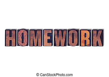 Homework Concept Isolated Letterpress Word