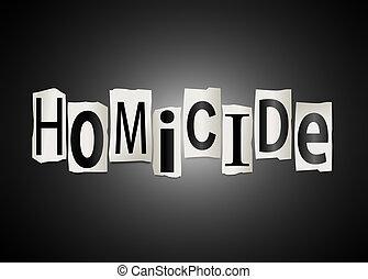 Homicide concept. - Illustration depicting cutout printed...