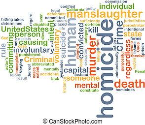 homicidio, concepto, Plano de fondo