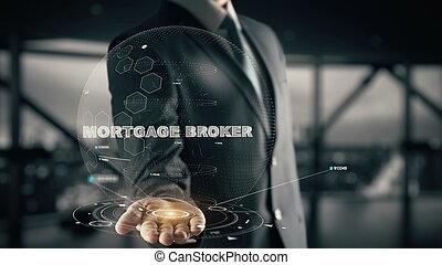 homme affaires, concept, courtier, hypothèque, hologramme