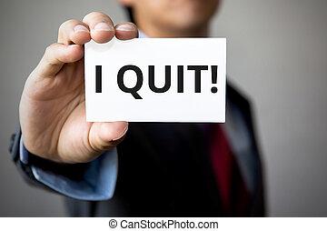 homme affaires, présentation, 'i, quit', mot, blanc, carte
