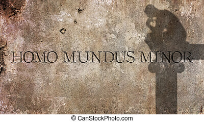 Homo mundus minor. A Latin phrase. - Homo mundus minor. A...