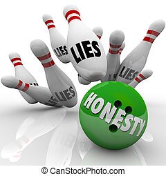 Honesty Bowling Ball Striking Lies Word on Pins Sincerity...
