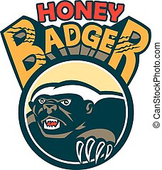 Illustration of a honey badger (Mellivora capensis) mascot with claws also known as ratel head facing side set inside circle with the word Honey Badger done in retro style.
