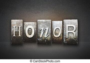 The word HONOR written in vintage letterpress type