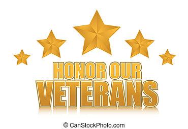 honor our veterans gold illustration sign design on white