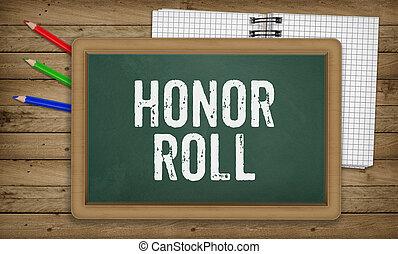 Honor Roll on blackboard, Education school concept - Word...
