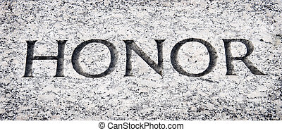 """The word """"honor carved into stone"""