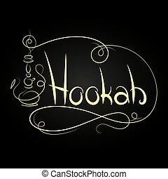 Hookah design with a unique inscription
