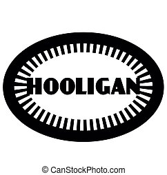 HOOLIGAN stamp on white background. Signs and symbols...