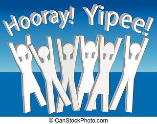 Hooray! Yippee! - An illustration of people celebrating in...