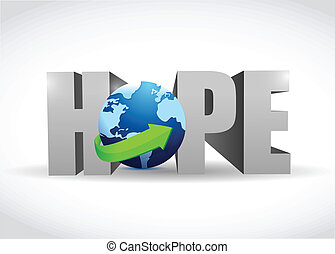 hope 3d text and globe illustration design over white