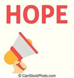 HOPE Announcement. Hand Holding Megaphone With Speech Bubble