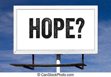 Hope Billboard Sign