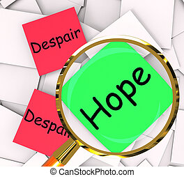 Hope Despair Post-It Papers Show Hoping Or Depression