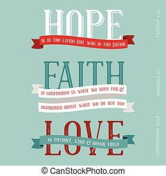 Hope, Faith, Love meaning from bible, typography headline...